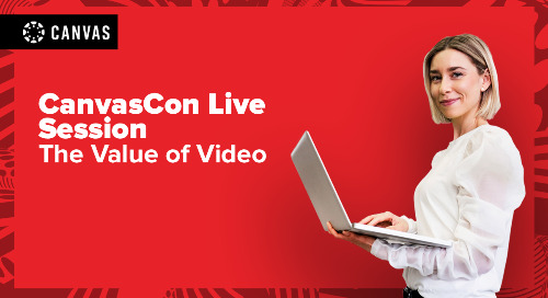 CanvasCon Live Session: The Value of Video