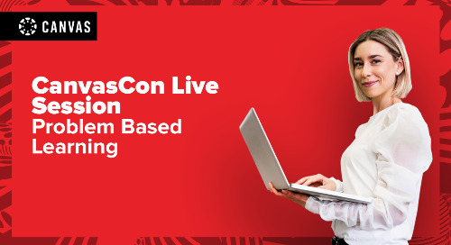 CanvasCon Live Session: Solving the Problem Based Learning Challenge