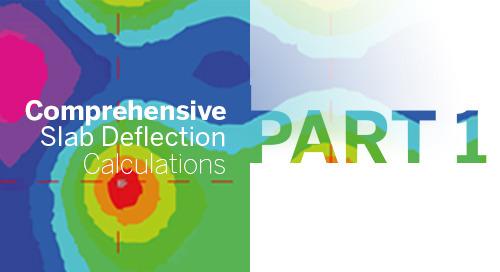 Comprehensive Slab Deflection Calculations - Part 1