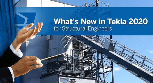 Tekla 2020 - What's New for Structural Engineers