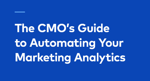 The CMO's Guide to Automating Your Marketing Analytics