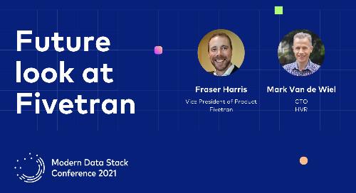 Keynote – Future Look at Fivetran