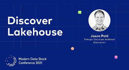 Your Next Data Warehouse is not a Data Warehouse. Discover Lakehouse - MDSCon 2021