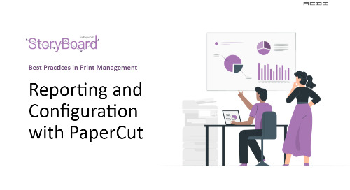 PaperCut Best Practices Reporting-Configuring Presentation