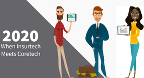 2020: The Year Coretech Meets Insurtech