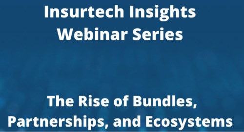 Life Insurance Reimagined: The Rise of Bundles, Partnerships and Ecosystems