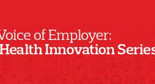 Voice of Employer: Health Innovation Session featuring Humana