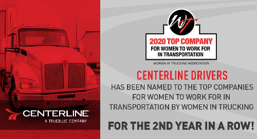 Centerline Drivers Named A Top Company for Women to Work For in Transportation By Women in Trucking Association For Second Straight Year