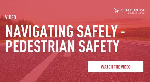 Navigating Safely - Pedestrian Safety