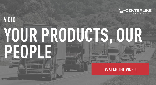 Centerline Drivers | Your Products, Our People