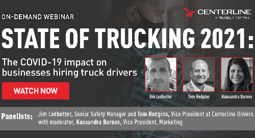 State of Trucking 2021 webinar: The COVID-19 Impact on businesses hiring truck drivers