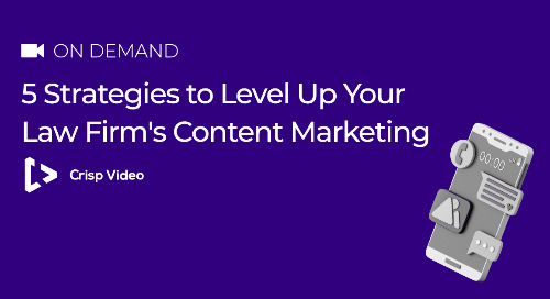 5 Strategies to Level Up Your Law Firm's Content Marketing