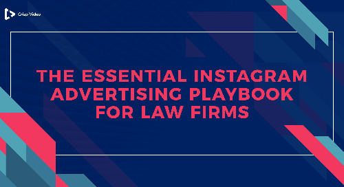 The Essential Instagram Advertising Playbook for Law Firms