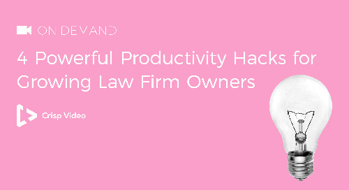 4 Powerful Productivity Hacks for Growing Law Firm Owners