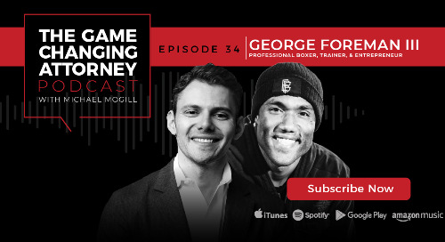 Episode 34 — George Foreman III — The Fighter's Mentality