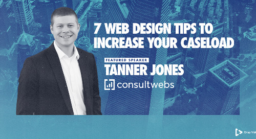 7 Web Design Tips to Increase Your Caseload - Tanner Jones