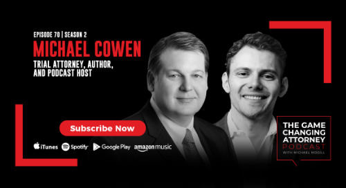 Episode 70 — Michael Cowen — Play to Your Strengths and Unlock Your Firm's Potential