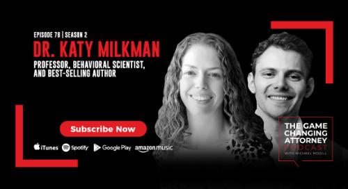 Episode 78 — Dr. Katy Milkman — How to Change: The Science of Getting From Where You Are to Where You Want to Be