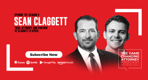 Episode 79 — Sean Claggett — Fewer Cases, More Success: How Focus and Hard Work Lead to Wins