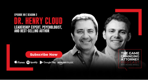 Episode 80 — Henry Cloud — Authentic & Transcendental Leadership