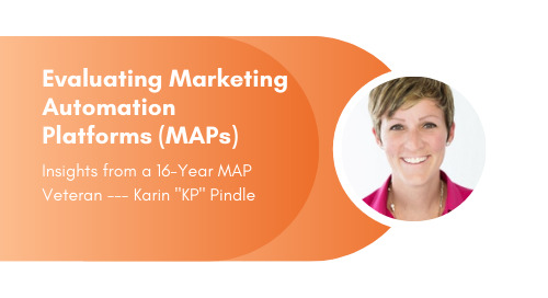 Evaluating Marketing Automation Platforms: Insights from a 16-Year MAP Veteran