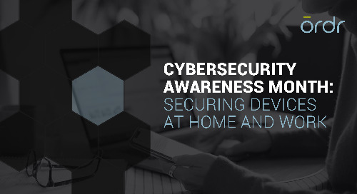 Securing Devices at Home and Work - National Cybersecurity Awareness Month