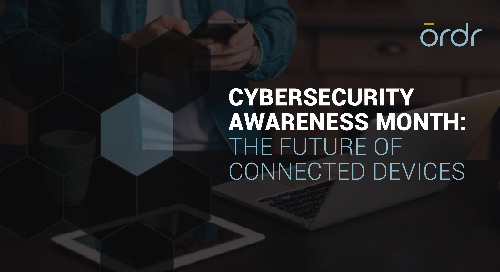 The Future of Connected Devices - National Cybersecurity Awareness Month