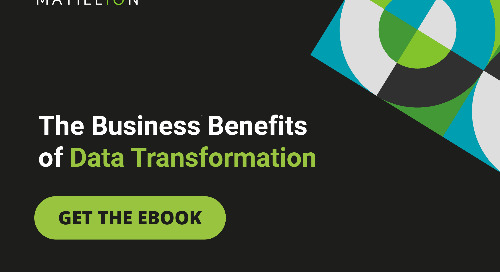 Matillion & AWS: The Business Benefits of Data Transformation