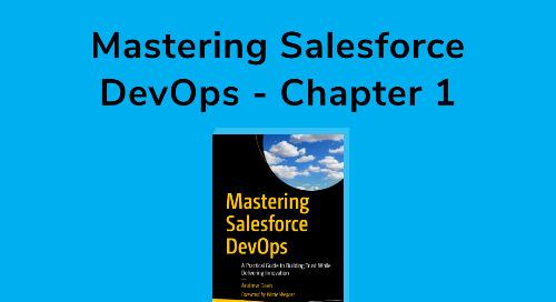 Mastering Salesforce DevOps - Chapter 1
