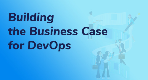 Building the Business Case for DevOps