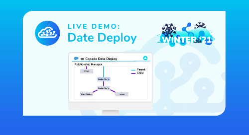 Winter 21 Live Demo: Data Deploy