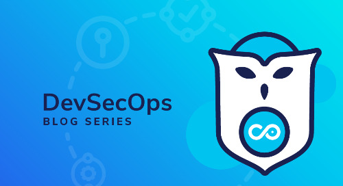 DevOps to DevSecOps: How to Build Security into the Development Lifecycle