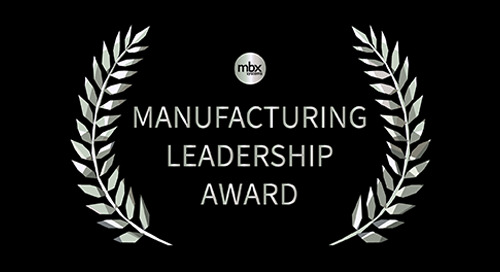 MBX Receives 4th Manufacturing Leadership Award in 6 Years