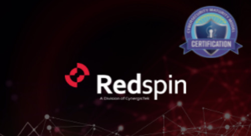 Redspin Announces it is the First Organization to Pass DoD's Cybersecurity Maturity Model Certification Level 3 Assessment
