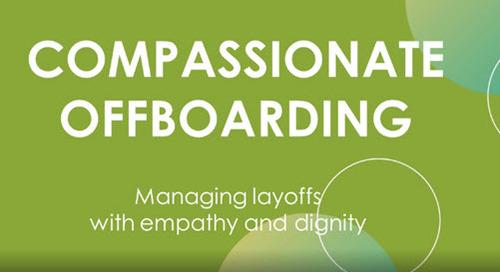 Webinar - Compassionate Offboarding