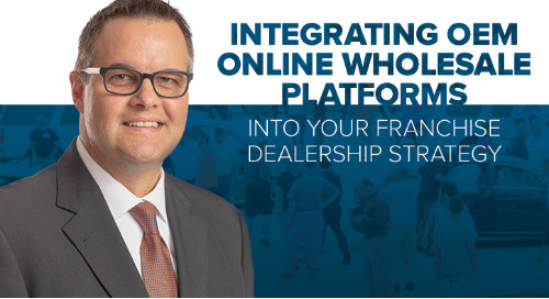 Integrating OEM Online Wholesale Platforms Into Your Franchise Dealership Strategy
