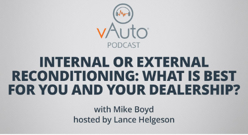 Internal or External Reconditioning: What Is Best For You and Your Dealership?