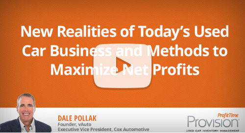 New Realities of Today's Used Car Business And Methods to Maximize Net Profits