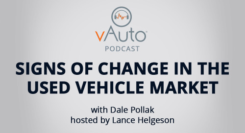 Signs of Change in the Used Vehicle Market by Dale Pollak