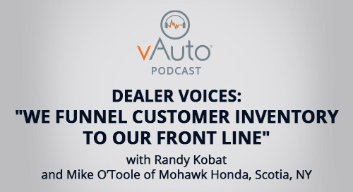 """Dealer Voices: """"We funnel customer inventory to our front line"""""""