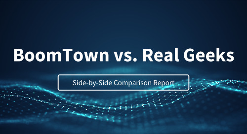 BoomTown vs. Real Geeks: Side-by-Side Comparison Report