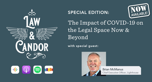 Now Live! Special Edition of Law & Candor