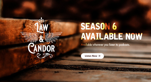 Law & Candor Season 6 is Now Available!