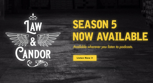 Now Live! Season Five of Law & Candor