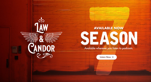 Law & Candor Podcast Celebrates Women's History Month with Launch of Season 7