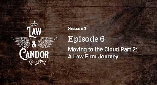Moving to the Cloud: A Law Firm Journey