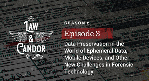Data Preservation in the World of Ephemeral Data, Mobile Devices, and Other New Challenges in Forensic Technology