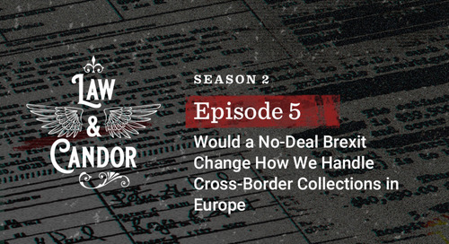 Would a No-Deal Brexit Change How We Handle Cross-Border Collections in Europe?