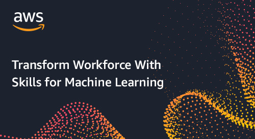 Transform Your Workforce With Skills for Machine Learning