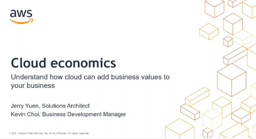 Cloud Economics: Understand how cloud can add values to your business (Cantonese Webinar)